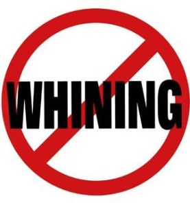 no-whining-poster-sign